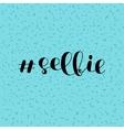 Selfie Brush lettering vector image vector image
