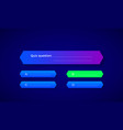 design quiz in blue color question and four vector image vector image