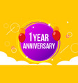 1 anniversary happy birthday first invitation vector image