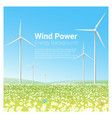 energy concept background with wind turbine 1 vector image vector image