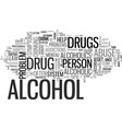 alcohol and drug abuse in mental health text word vector image vector image
