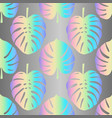 holographic monstera leaves seamless pattern vector image vector image