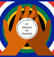 nelson mandela international day 18 july 67 vector image vector image
