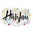 Print for T-shirt Hawaii vector image vector image