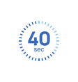 40 second timer clock 40 sec stopwatch icon vector image