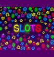 casino slots neon icons slot sign machine night vector image vector image