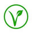 universal vegetarian symbol- the v-label vector image