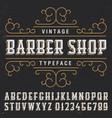vintage barber shop typeface poster vector image vector image