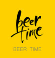 beer time lettering vector image vector image