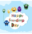 Friendship day greeting card with cute monsters vector image vector image