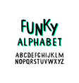 hand drawn funky playful alphabet vector image
