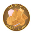 national waffle day food concept vector image