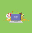 profit margin concept with laptop text on screen vector image vector image