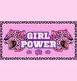 girl power print with pink leopard vector image vector image