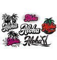 set monochrome on aloha with a vector image vector image