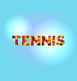 tennis concept colorful word art vector image vector image