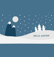 hello winter blue winter landscape snowy funny vector image vector image