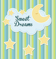 Sweet dreams design vector image vector image