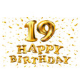 19 anniversary celebration with brilliant gold vector image vector image