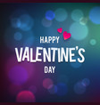 Happy Valentine s Day Bokeh Blue Background vector image vector image