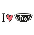 with cup hearts and text - i love tea vector image