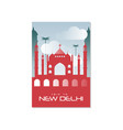 trip to new delhi travel poster template vector image vector image