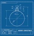 christmas ball as technical blueprint drawing vector image vector image
