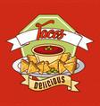 nachos tacos delicious mexican food card vector image