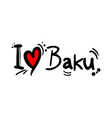 baku love message vector image vector image