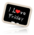 I Love friday Slogan - Title on Blackboard vector image