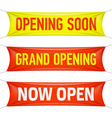 Opening Soon Grand Opening and Now Open banner vector image vector image