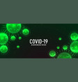 covid19-19 novel coronavirus green banner concept vector image vector image