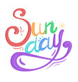 lettering sunday written by hand calligraphic vector image vector image