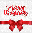 merry christmas greeting card with red satin bow vector image vector image