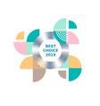 best choice 2019 banner label geometric design vector image
