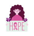 breast cancer awareness young woman hope placard vector image vector image