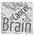 Prevent brain cancer alternative treatment text vector image vector image