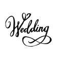 wedding hand lettering text calligraphy vector image