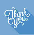 thank you in calligraphic design for poster vector image vector image