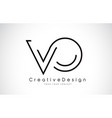 vo v o letter logo design in black colors vector image vector image