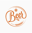 beer logo with beer hops and wheat on white vector image