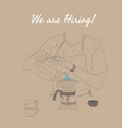 coffee shop social media posting hiring barista vector image vector image