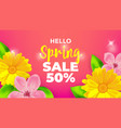 hello spring sale background with flower vector image vector image