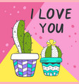 love card with cute cacti vector image vector image