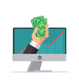 Online earning Hand with computer holds money vector image