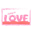 slogan design in love concept for advertisement t vector image