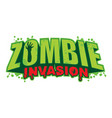 zombie invasion logo vector image vector image