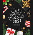 2021 lets celebrate happy new year greeting card vector image vector image