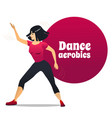 dance aerobics in cartoon style vector image