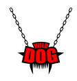 Necklace Wild dog emblem for gangs of hooligans vector image vector image